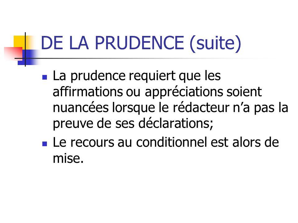 DE LA PRUDENCE (suite)