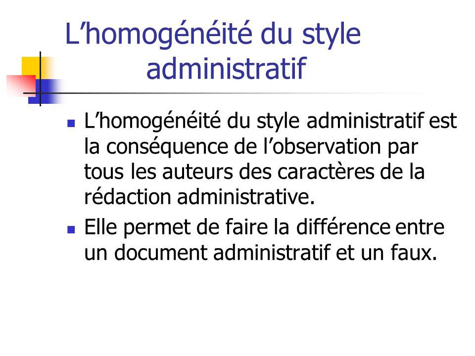 L'homogénéité du style administratif