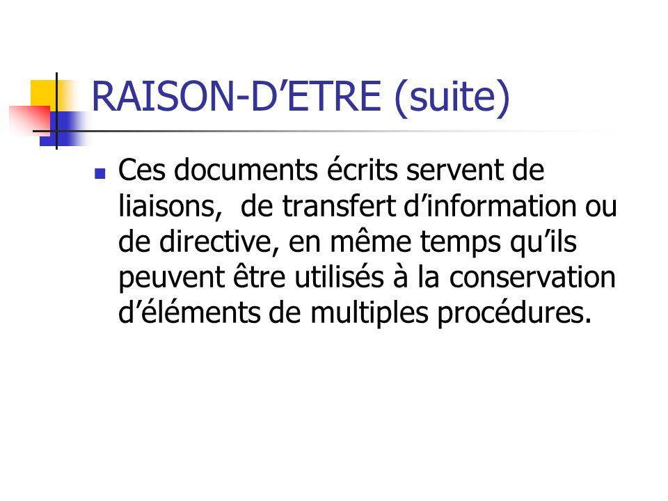 RAISON-D'ETRE (suite)