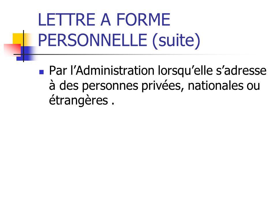 LETTRE A FORME PERSONNELLE (suite)