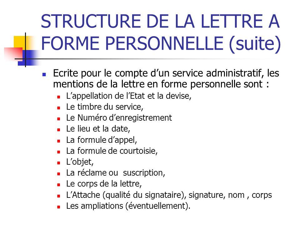STRUCTURE DE LA LETTRE A FORME PERSONNELLE (suite)
