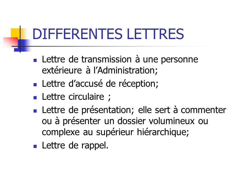 DIFFERENTES LETTRES Lettre de transmission à une personne extérieure à l'Administration; Lettre d'accusé de réception;