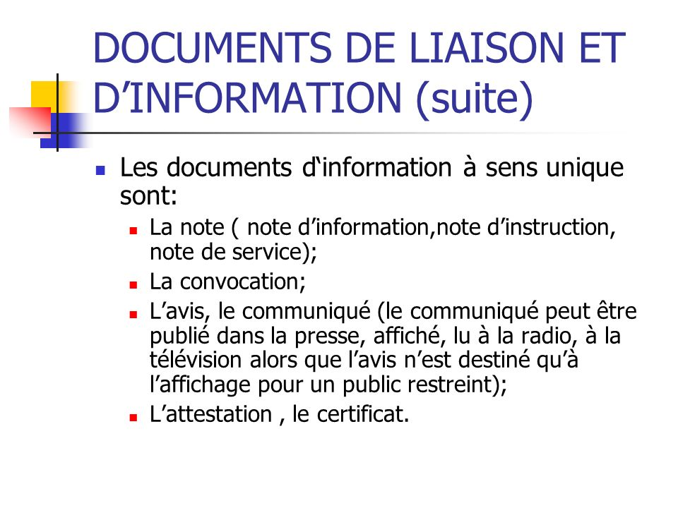 DOCUMENTS DE LIAISON ET D'INFORMATION (suite)