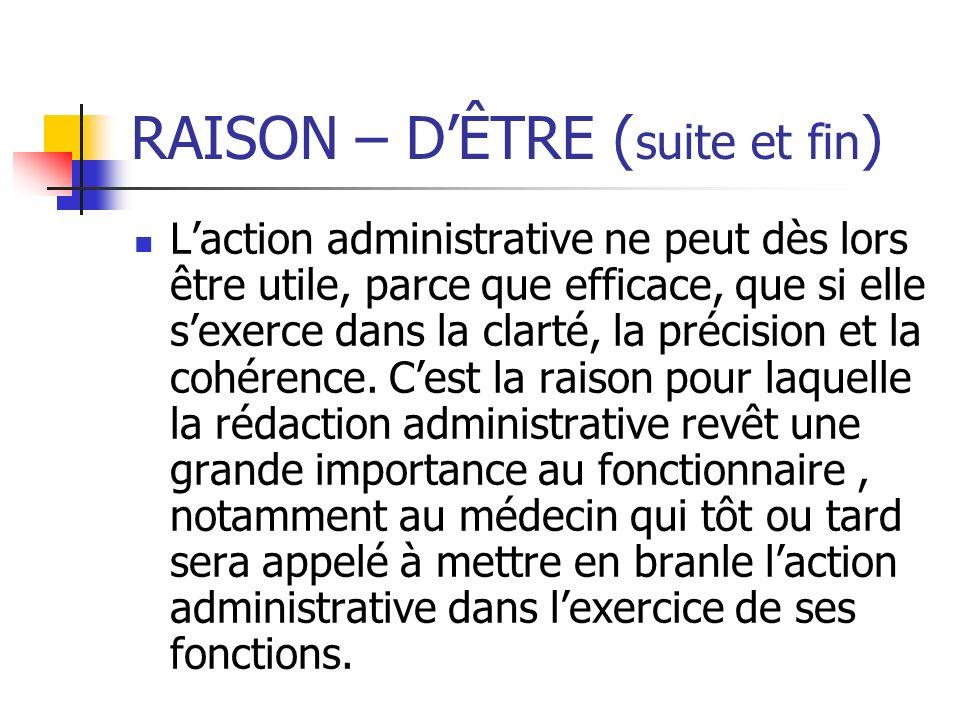 RAISON – D'ÊTRE (suite et fin)