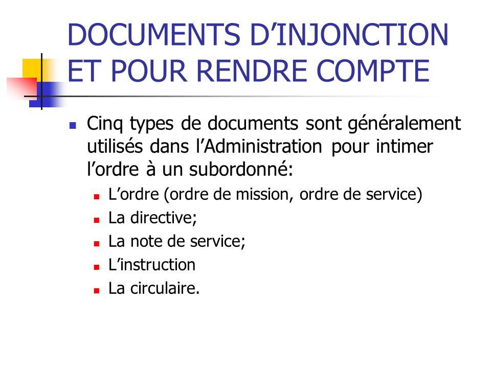 DOCUMENTS D'INJONCTION ET POUR RENDRE COMPTE