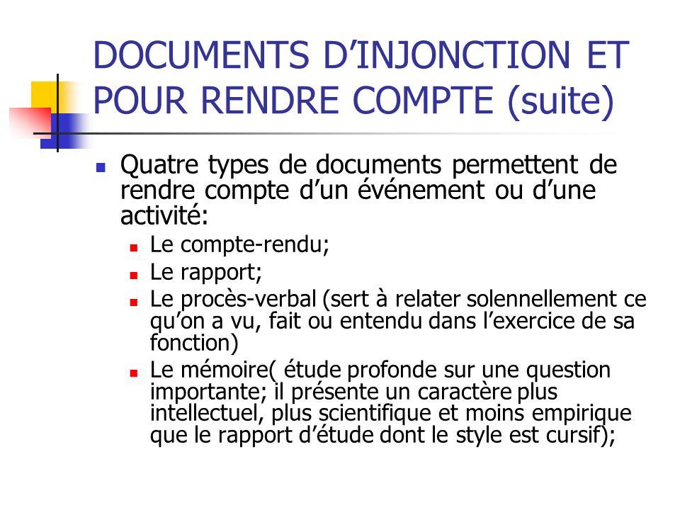 DOCUMENTS D'INJONCTION ET POUR RENDRE COMPTE (suite)
