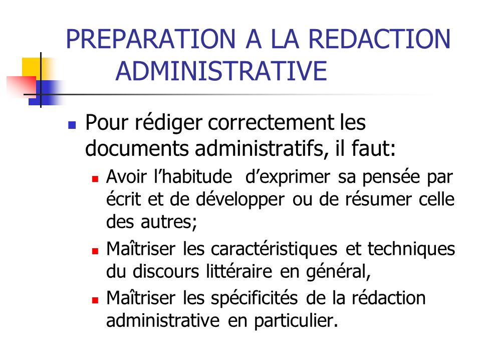 PREPARATION A LA REDACTION ADMINISTRATIVE