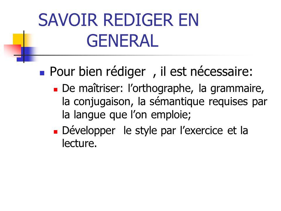 SAVOIR REDIGER EN GENERAL