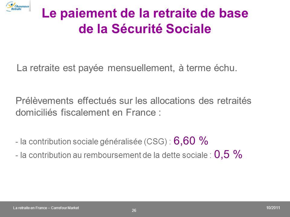 Le paiement de la retraite de base