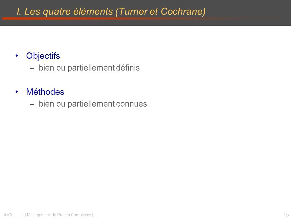 I. Les quatre éléments (Turner et Cochrane)