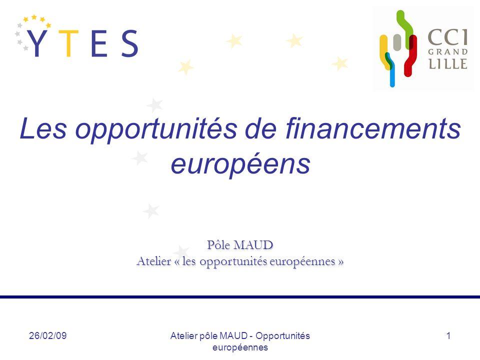 Les opportunités de financements européens
