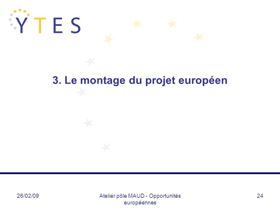 3. Le montage du projet européen