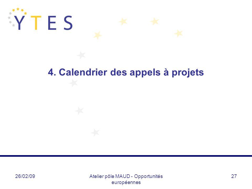 4. Calendrier des appels à projets