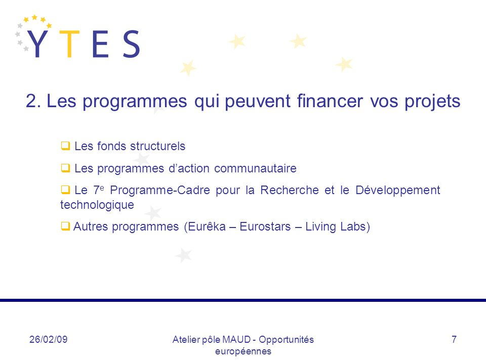 2. Les programmes qui peuvent financer vos projets