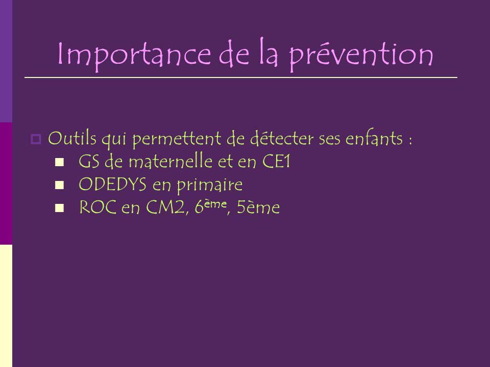Importance de la prévention