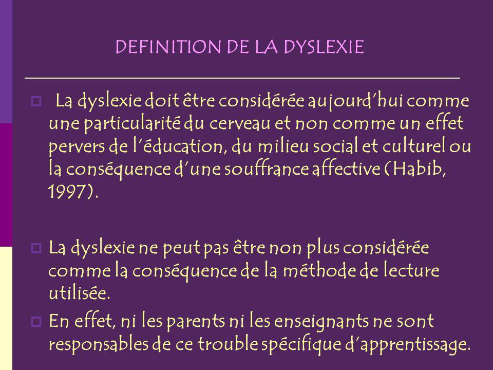 DEFINITION DE LA DYSLEXIE