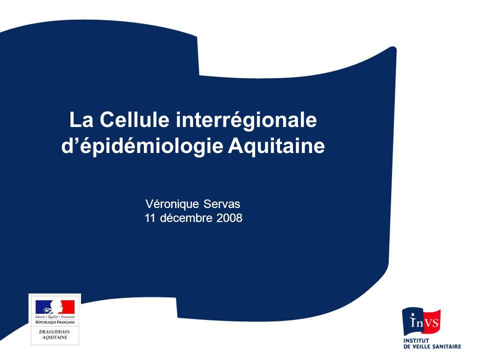 La Cellule interrégionale d'épidémiologie Aquitaine