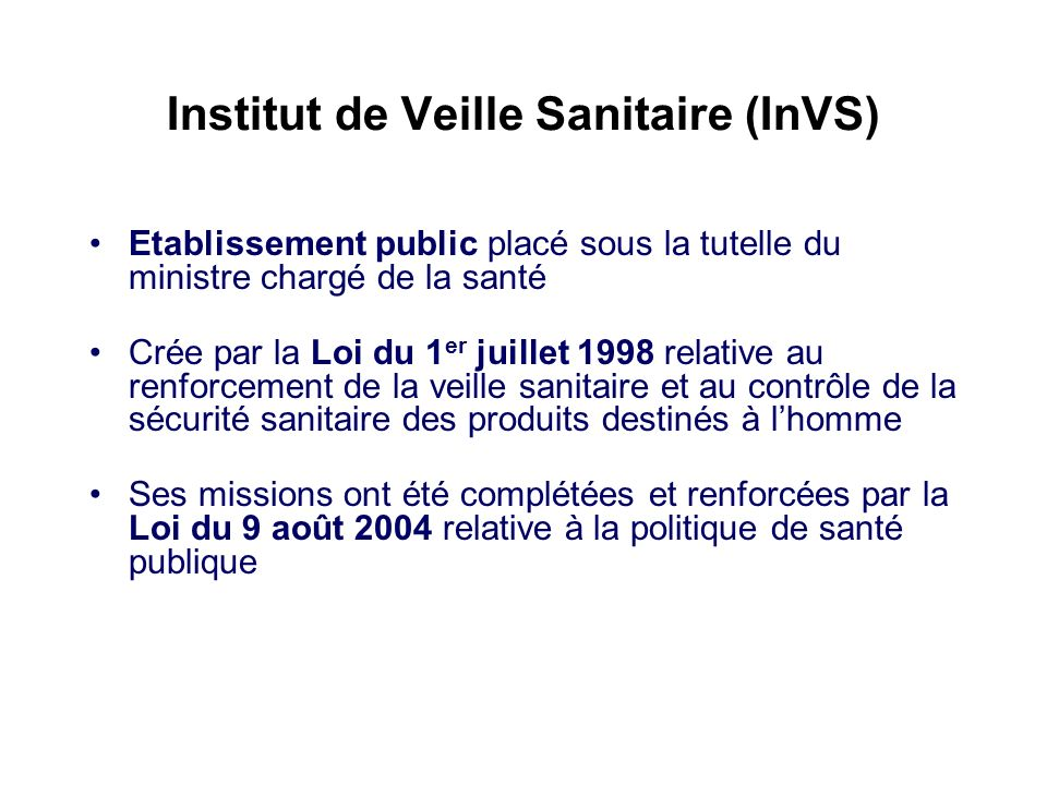 Institut de Veille Sanitaire (InVS)