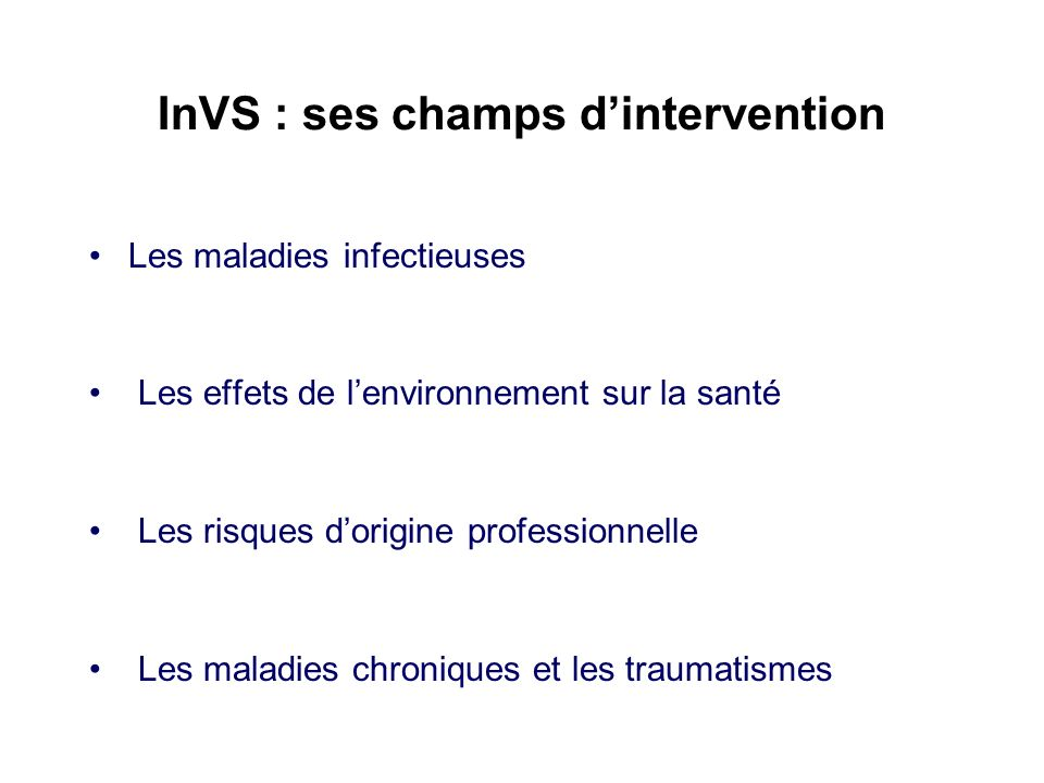 InVS : ses champs d'intervention