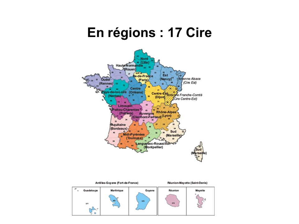 En régions : 17 Cire