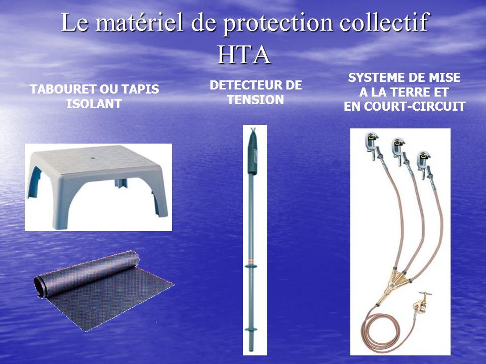 Le matériel de protection collectif HTA