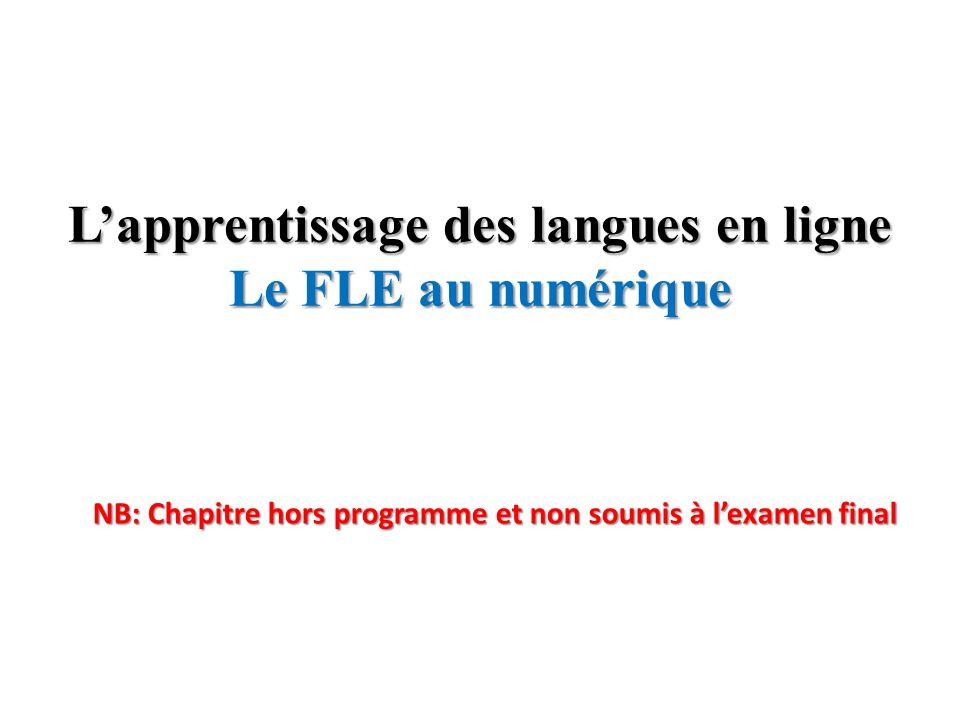 L'apprentissage des langues en ligne Le FLE au numérique