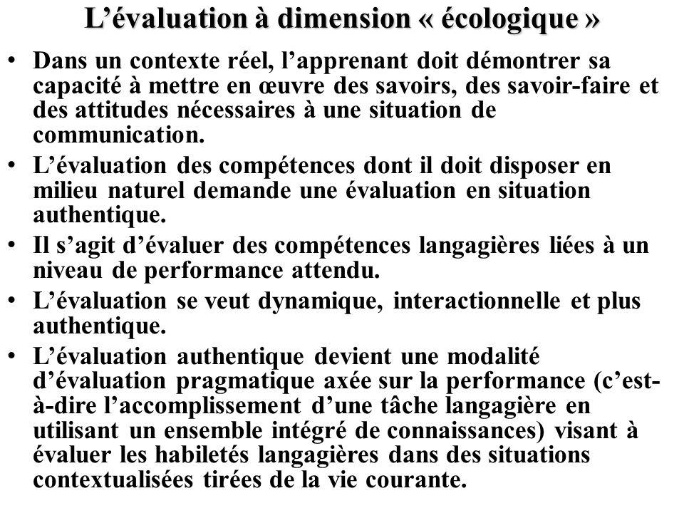 L'évaluation à dimension « écologique »