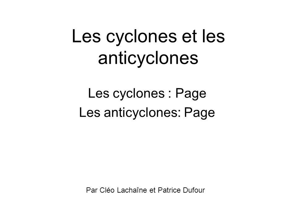Les cyclones et les anticyclones