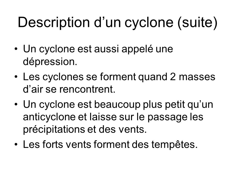 Description d'un cyclone (suite)