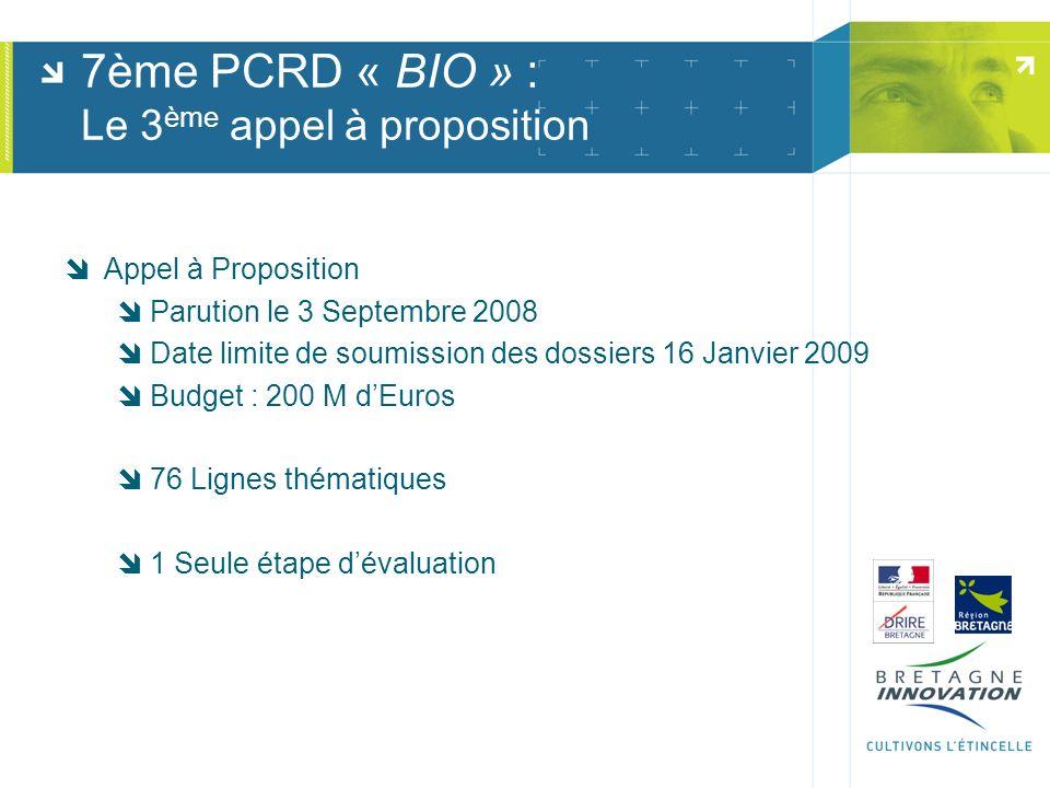 7ème PCRD « BIO » : Le 3ème appel à proposition