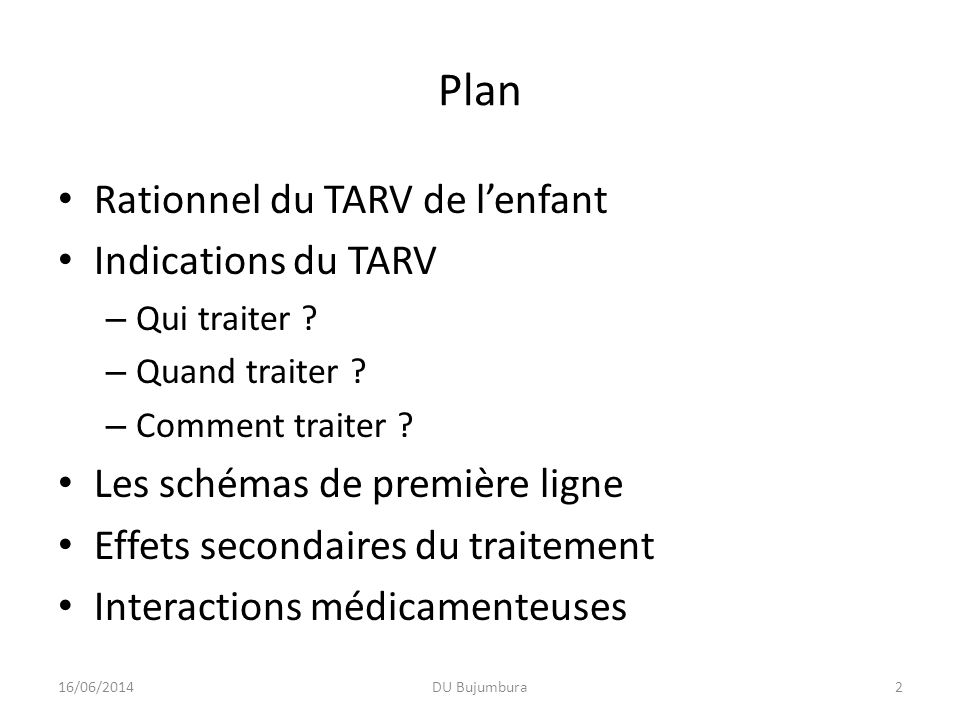 Plan Rationnel du TARV de l'enfant Indications du TARV
