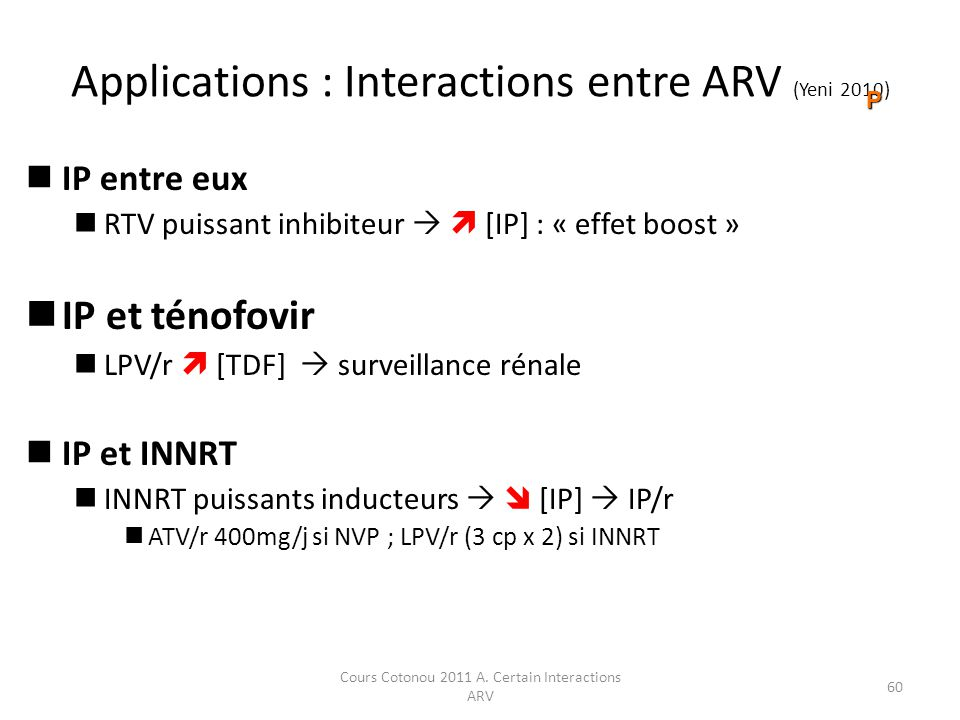 Applications : Interactions entre ARV (Yeni 2010)