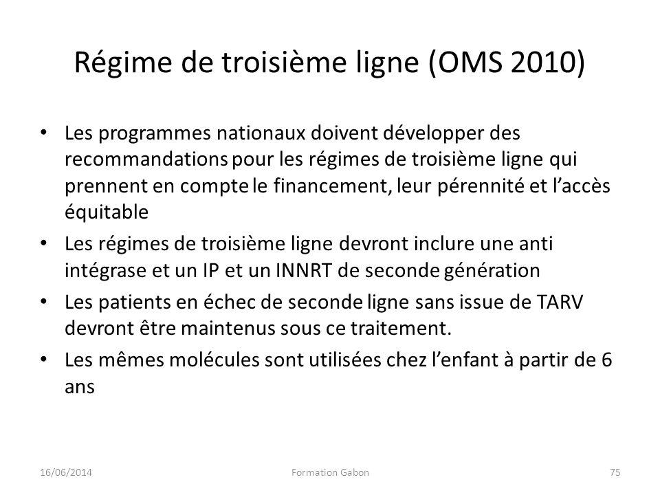 Régime de troisième ligne (OMS 2010)