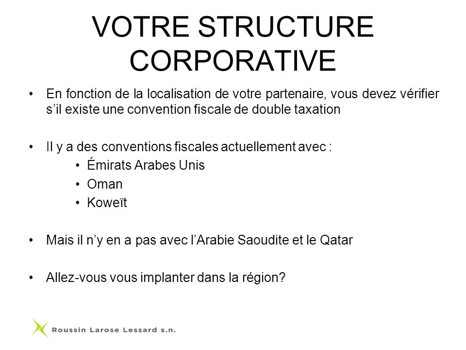 VOTRE STRUCTURE CORPORATIVE
