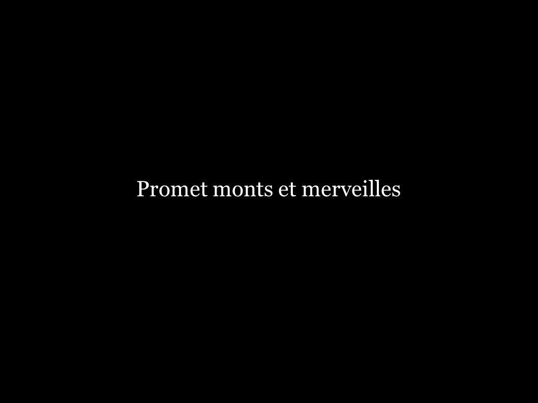 Promet monts et merveilles
