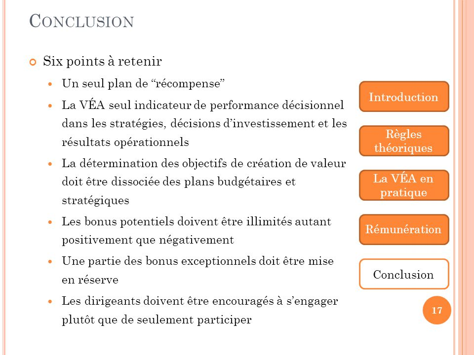Conclusion Six points à retenir Un seul plan de récompense