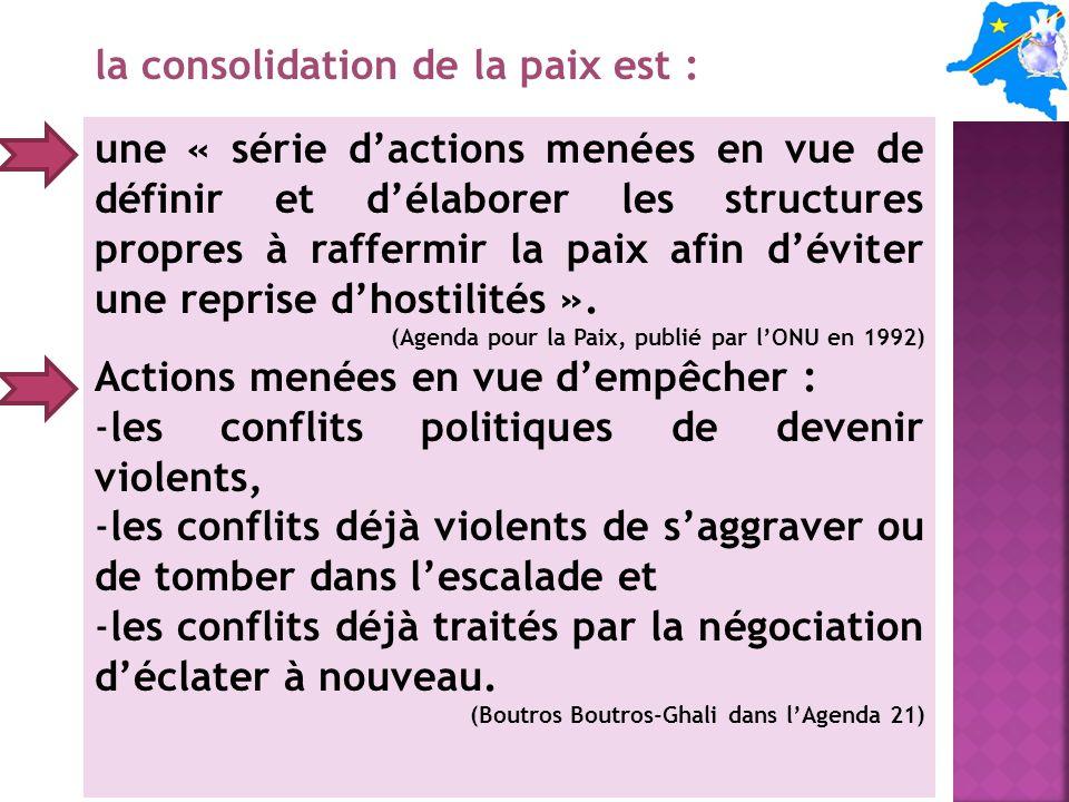 la consolidation de la paix est :