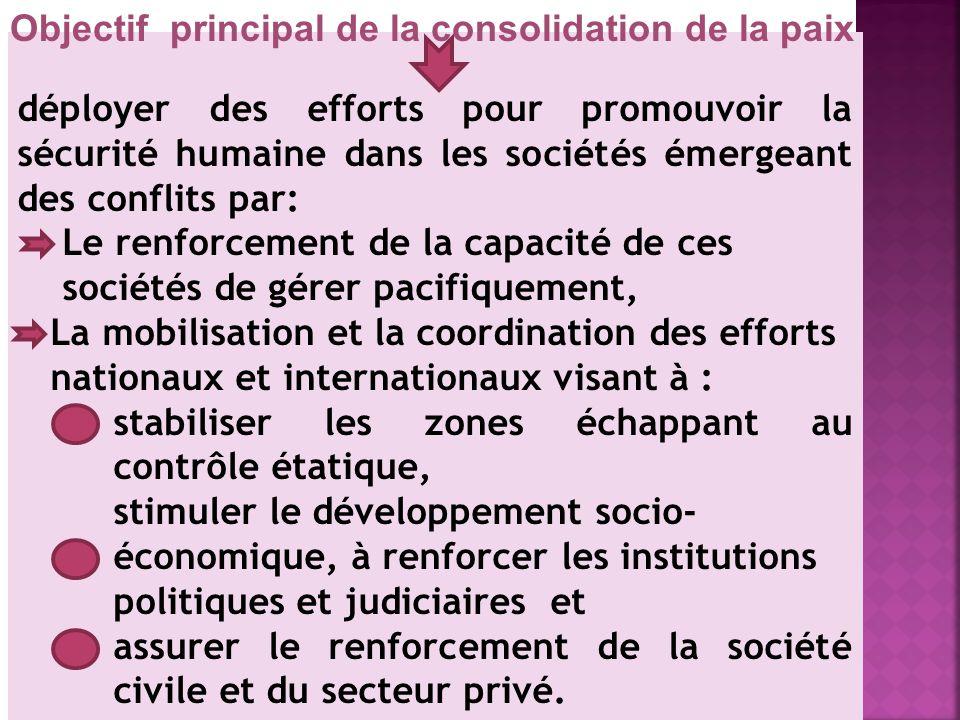 Objectif principal de la consolidation de la paix