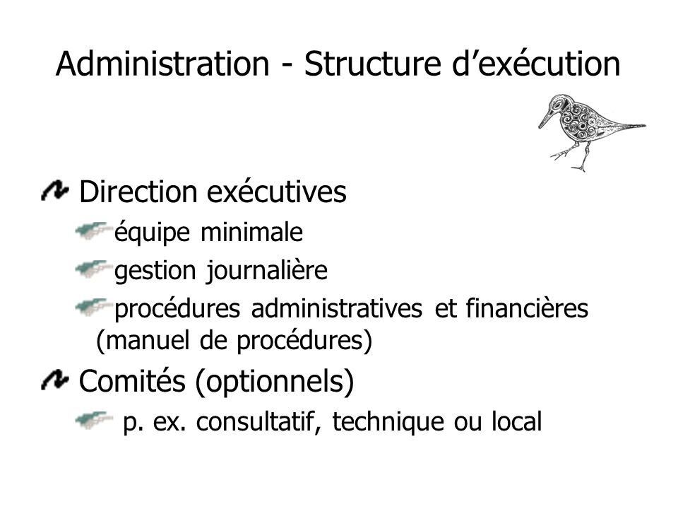 Administration - Structure d'exécution