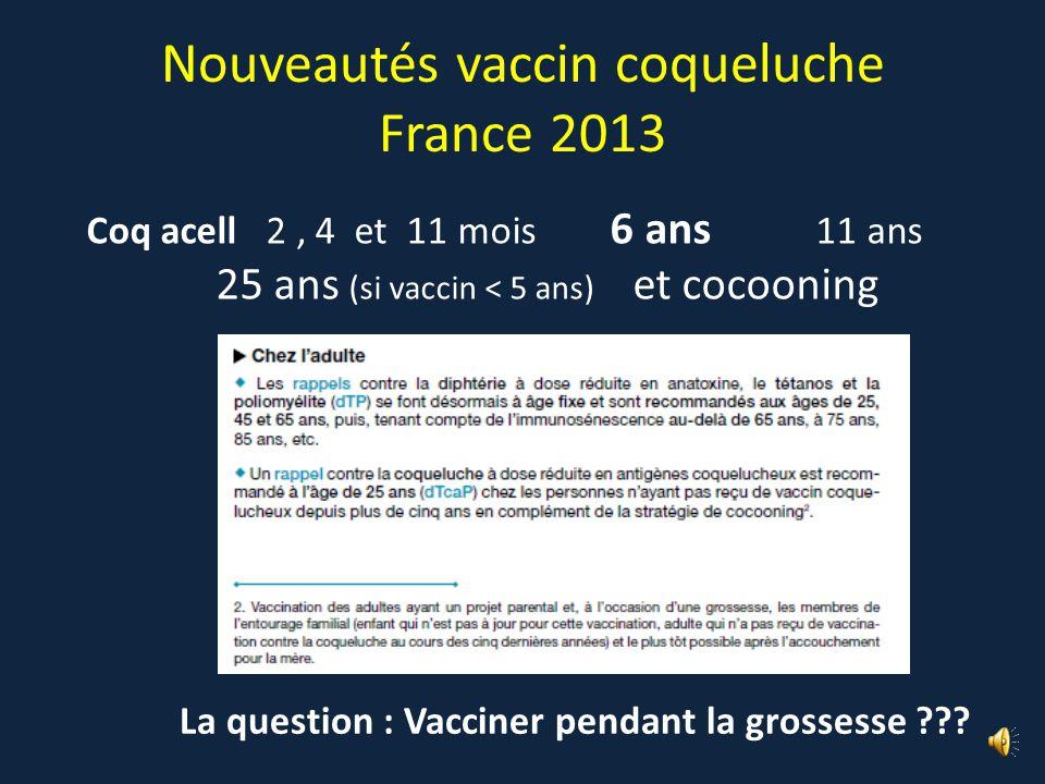 Nouveautés vaccin coqueluche France 2013