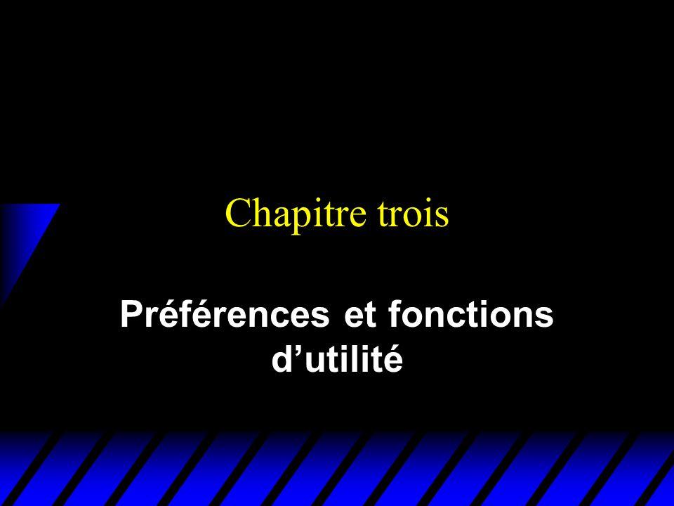 Préférences et fonctions d'utilité