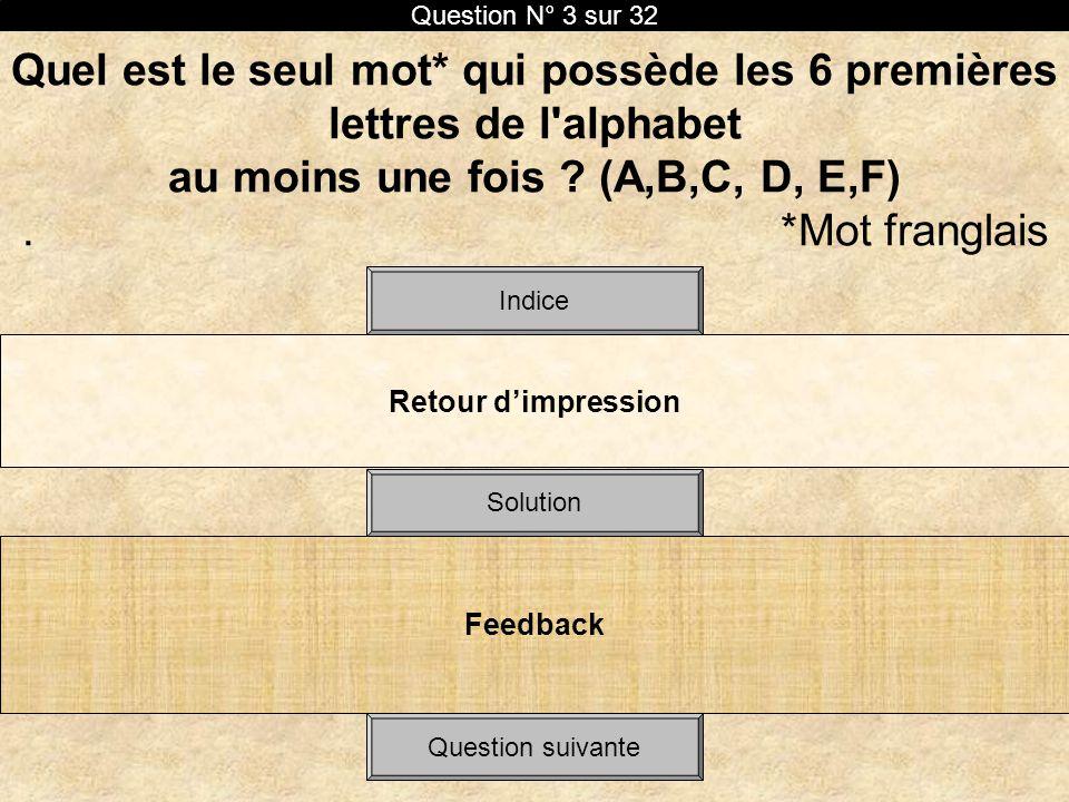 Question N° 3 sur 32