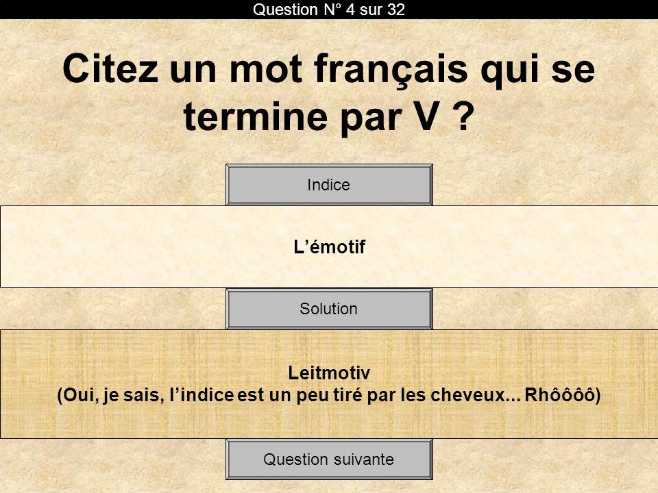 Citez un mot français qui se termine par V
