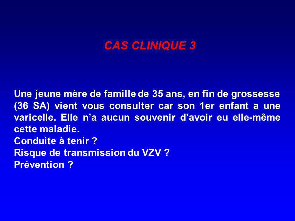 CAS CLINIQUE 3 Une jeune mère de famille de 35 ans, en fin de grossesse.