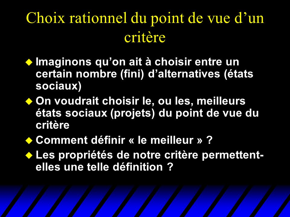 Choix rationnel du point de vue d'un critère