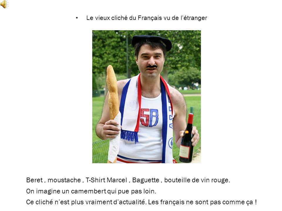 Le vieux cliché du Français vu de l'étranger