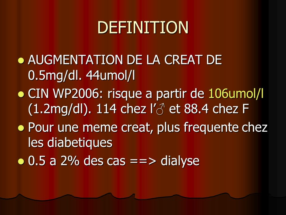 DEFINITION AUGMENTATION DE LA CREAT DE 0.5mg/dl. 44umol/l