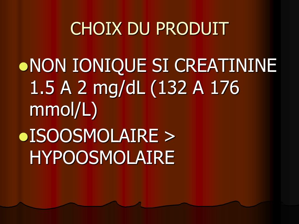 NON IONIQUE SI CREATININE 1.5 A 2 mg/dL (132 A 176 mmol/L)