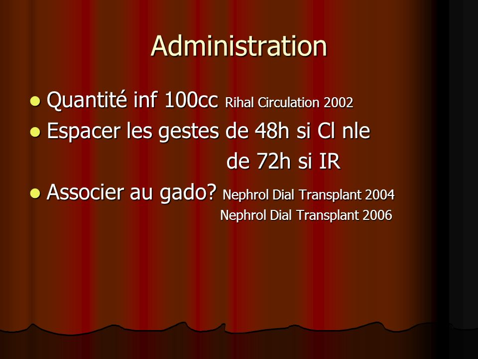 Administration Quantité inf 100cc Rihal Circulation 2002