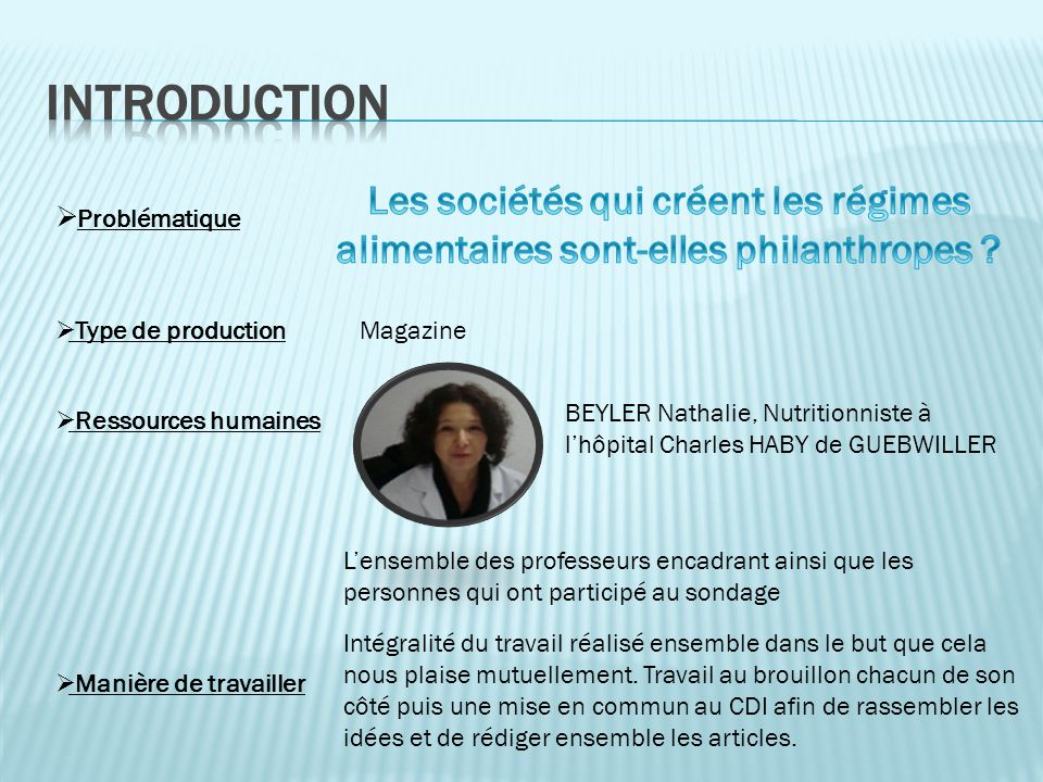 Introduction Les sociétés qui créent les régimes alimentaires sont-elles philanthropes Problématique.